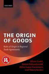 The Origin of GoodsRules of Origin in Regional Trade Agreements$
