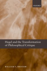 Hegel and the Transformation of Philosophical Critique | Oxford Scholarship Online