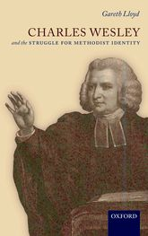 Charles Wesley and the Struggle for Methodist Identity$