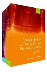Plasma Physics and Fusion Plasma Electrodynamics