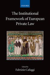 The Institutional Framework of European Private Law$