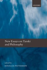 New Essays on Tarski and Philosophy | Oxford Scholarship Online