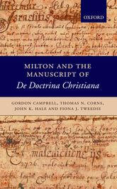 Milton and the Manuscript of De Doctrina Christiana | Oxford Scholarship Online