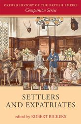 Settlers and Expatriates – Britons over the Seas | Oxford Scholarship Online