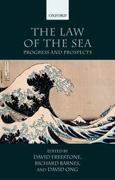 The Law of the Sea – Progress and Prospects - Oxford Scholarship Online