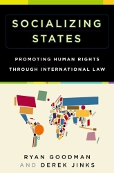 Socializing StatesPromoting Human Rights through International Law$