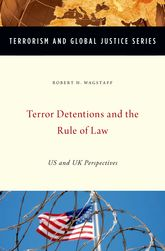 Terror Detentions and the Rule of LawUS and UK Perspectives$
