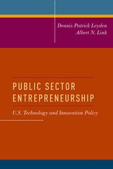 Public Sector Entrepreneurship – U.S. Technology and Innovation Policy | Oxford Scholarship Online
