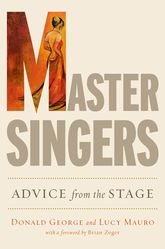 Master SingersAdvice from the Stage