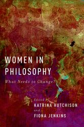 Women in PhilosophyWhat Needs to Change?$