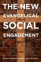 The New Evangelical Social Engagement$