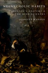 Melancholic HabitsBurton's Anatomy & the Mind Sciences