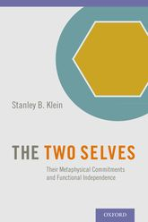 The Two SelvesTheir Metaphysical Commitments and Functional Independence$