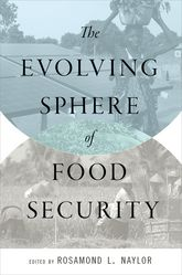 The Evolving Sphere of Food Security$