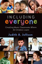 Including EveryoneCreating Music Classrooms Where All Children Learn
