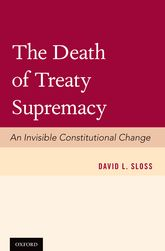 The Death of Treaty SupremacyAn Invisible Constitutional Change
