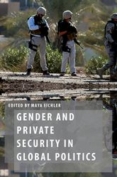 Gender and Private Security in Global Politics$