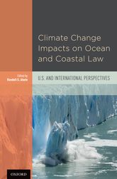 Climate Change Impacts on Ocean and Coastal LawU.S. and International Perspectives$