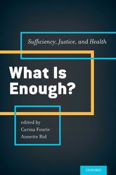 What is Enough? – Sufficiency, Justice, and Health - Oxford Scholarship Online