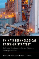 China's Technological Catch-Up StrategyIndustrial Development, Energy Efficiency, and CO2 Emissions$