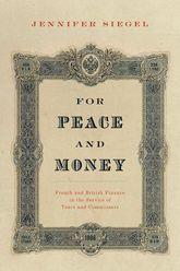For Peace and MoneyFrench and British Finance in the Service of Tsars and Commissars$