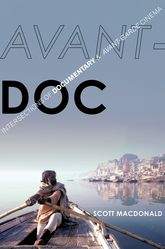 Avant-DocIntersections of Documentary and Avant-Garde Cinema