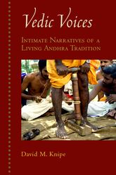 Vedic VoicesIntimate Narratives of Living Andhra Traditions$