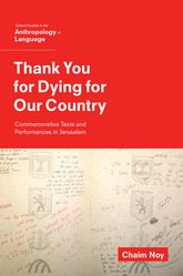 Thank You for Dying for Our CountryCommemorative Texts and Performances in Jerusalem$
