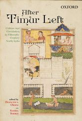 After Timur LeftCulture and Circulation in Fifteenth-Century North India$