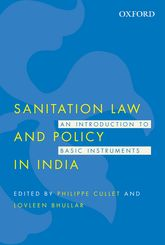 Sanitation Law and Policy in IndiaAn Introduction to Basic Instruments$