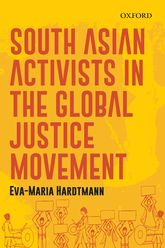 South Asian Activists in the Global Justice Movement$