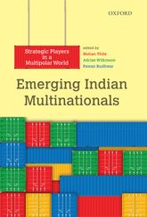 Emerging Indian MultinationalsStrategic Players in a Multipolar World