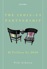 The India-US Partnership$1 Trillion by 2030