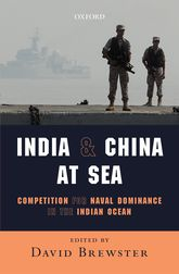 India and China at SeaCompetition for Naval Dominance in the Indian Ocean