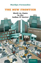 The New FrontierMerit vs. Caste in the Indian IT Sector