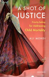 A Shot of Justice – Priority-Setting for Addressing Child Mortality | Oxford Scholarship Online