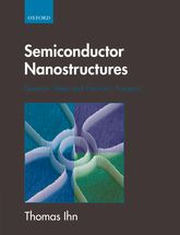 Semiconductor NanostructuresQuantum states and electronic transport$