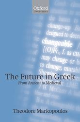 The Future in GreekFrom Ancient to Medieval$
