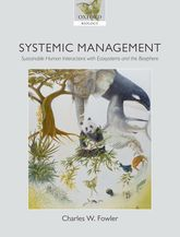 Systemic ManagementSustainable Human Interactions with Ecosystems and the Biosphere$