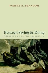 Between Saying and DoingTowards an Analytic Pragmatism