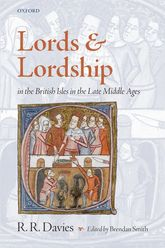 Lords and Lordship in the British Isles in the Late Middle Ages$