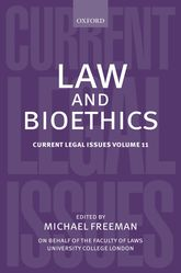 Law and BioethicsCurrent Legal Issues Volume 11$