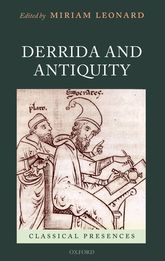 Derrida and Antiquity | Oxford Scholarship Online