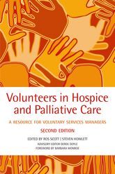 Volunteers in hospice and palliative careA resource for voluntary service managers$