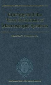 Entropy and the Time Evolution of Macroscopic Systems$