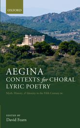 Aegina: Contexts for Choral Lyric Poetry$