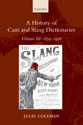 A History of Cant and Slang Dictionaries$