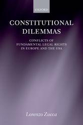 Constitutional DilemmasConflicts of Fundamental Legal Rights in Europe and the USA$