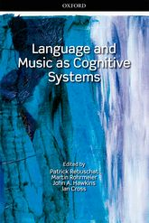 Language and Music as Cognitive Systems$