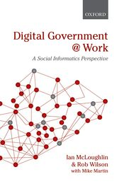 Digital Government at Work - A Social Informatics Perspective | Oxford Scholarship Online
